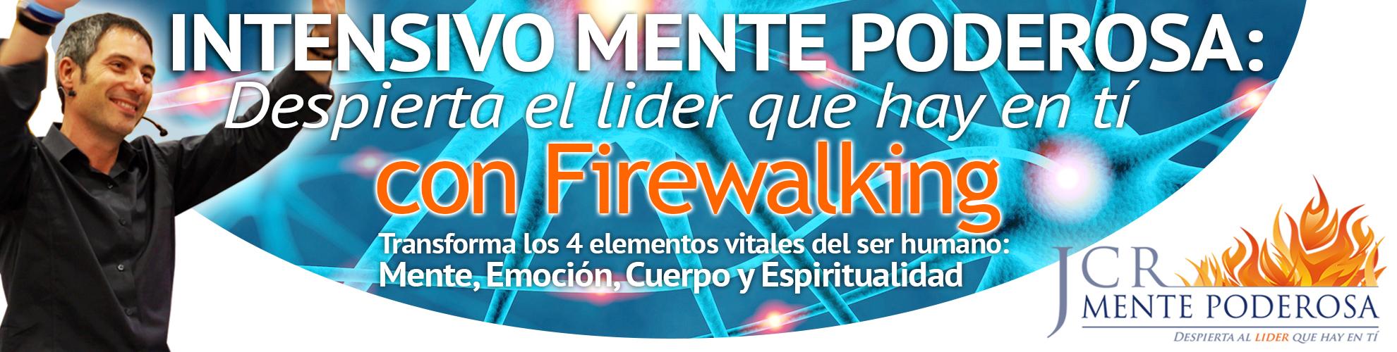 Seminario Intensivo Residencial de 3 días MENTE PODEROSA CON FIREWALKING