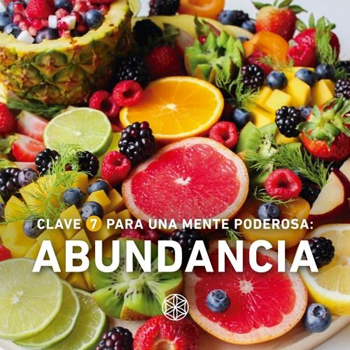 Controlar la Mente y los Pensamientos con la Abundancia en todos los aspectos de la vida