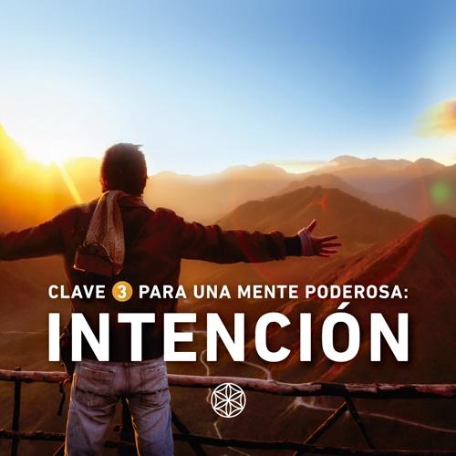 Controlar la Mente y los Pensamientos con la fuerza de la Intención