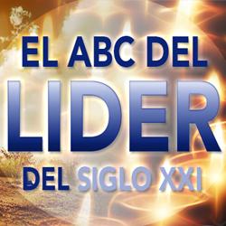 Master Class El ABC del líder del siglo XXI