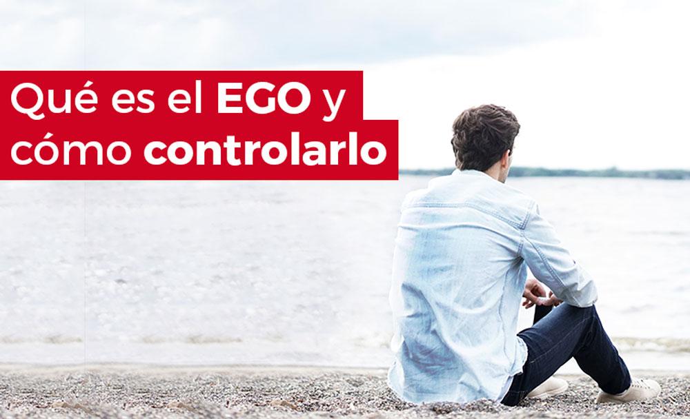 ► Qué es el EGO, tipos y efectos