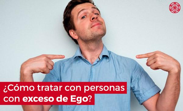 Como influye el ego: Como tratar a personas con ego
