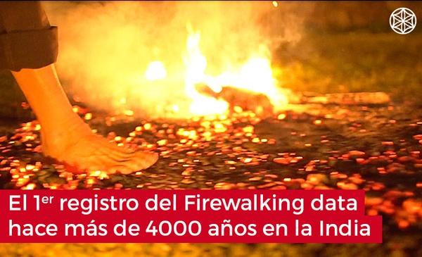 Firewalking caminar sobre fuego: Origenes del Firewalking