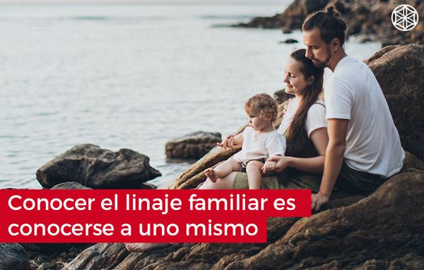 conocer el linaje familiar es conocerse a uno mismo