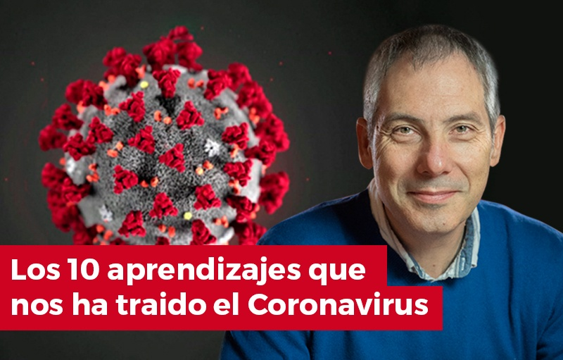 Los 10 aprendizajes del Coronavirus